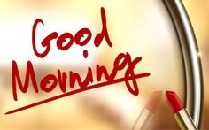 red good morning - Google Search