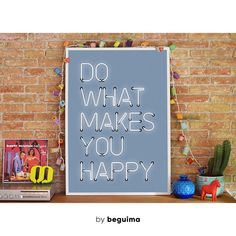 #ad Do what makes you happy