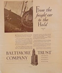 Baltimore Trust Company  30 s print ad  Full B W Illustration   from the fright car tothe hold