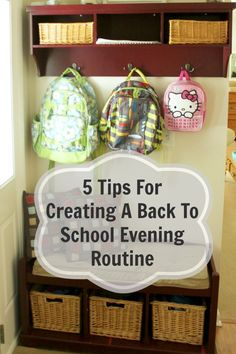 5 Tips For Creating A Back To School Evening Routine
