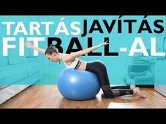 (5) A Fitball és a tartás - hátizom erősítő - YouTube