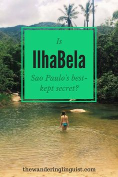 """Ilha Bela, Brazil - Literally """"beautiful island"""" I beleive that Ilhabela might just be the state of Sao Paulo's best-kept secret – and it certainly has some hidden gems itself. It is quiet, it is clean, it is safe and it is beautiful – yet there is almost no-one around. Why? Find out more about this hidden paradise at https://thewanderinglinguist.com/2017/05/08/ilhabela-sao-paulos-hidden-gem/"""