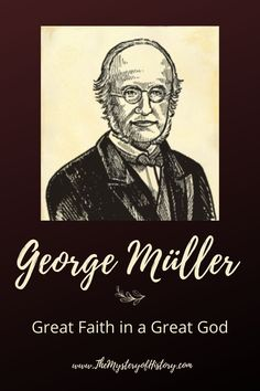It's a hard time for many of us, and I thought it was appropriate for us to be reminded of a man of great faith who had an even greater God. The faith of George Müller certainly encourages me to rest fully on the Lord and I hope it will for you as well! Hebrew School, History For Kids, Classical Education, Church History, Mystery Of History, Sunday School Lessons, Unit Studies, Toddler Books, Read Aloud