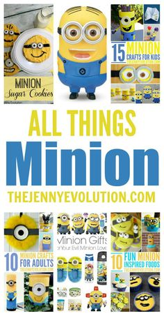 ALL THINGS MINIONS! Crafts, Recipes, Activities, Food, Party Idea Collection