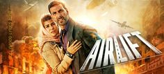 AIRLIFT - All Songs Lyrics & Video   Akshay Kumar   Nimrat Kaur - Bollywood Lyrics Zone