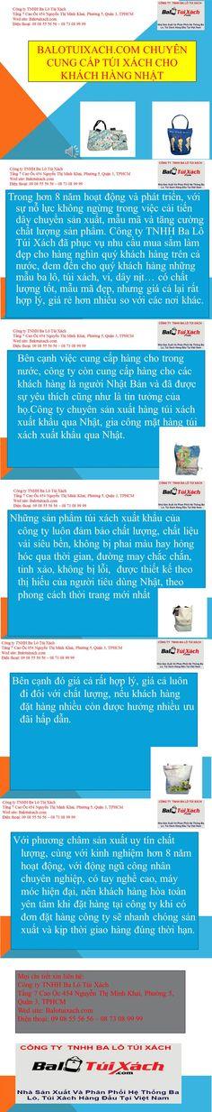 http://balotuixach.com/balotuixach-com-chuyen-cung-cap-tui-xach-cho-khach-hang-nhat-1440.html Những sản phẩm túi xách xuất khẩu của công ty luôn đảm bảo chất lượng, chất liệu vải siêu bền, không bị phai màu hay hỏng hóc qua thời gian, đường may chắc chắn, tinh xảo, không bị lỗi, được thiết kế theo thị hiếu của người tiêu dùng Nhật, theo phong cách thời trang mới nhất.. Bên cạnh đó giá cả rất hợp lý, giá cả luôn đi đôi với chất lượng