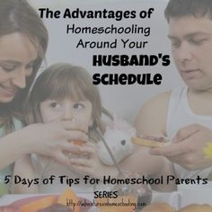 Homeschooling around your husband's schedule can be positive in your homeschool. Dad is important your homeschool. Consider these homeschool tips.