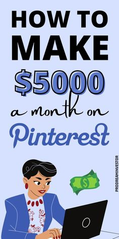 Learn how to make money on Pinterest with or without a blog. Make $5000 passive income every month with Pinterest while working from home. #makemoneyonpinterest #workfromhome