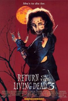Return Of The Living Dead 3 #Classick