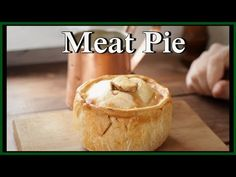 Standing Crust Meat Pie - 18th Century Cooking with Jas. Townsend and Son S3E8 - YouTube