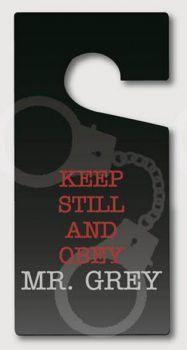 - 50 Shades Of Grey Mr Grey Door Hanger Keep Still And Obey Mr Grey Black plastic coated Door Hanger with image of handcuffs, red and grey lettering. Measures approximately: Height Width This is a Perfect gift or stocking filler this Christmas! Mr Grey, Red And Grey, 50 Shades Party, Grey Mugs, Grey Doors, Pure Romance, Fifty Shades Of Grey, Jamie Dornan, Door Hangers
