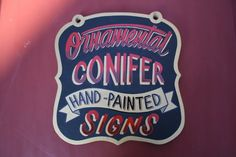 Hand-painted signs by Nicolai Sclater