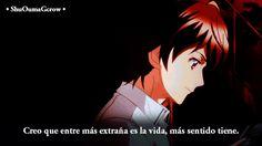 Creo que entre mas extraña es la vida .. #ShuOumaGcrow y #Yumiko-san #Anime #Frases_anime #frases
