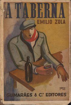 "Emile Zola, ""L'Assommoir"", translation by Eduardo Lobo Correia de Barros (Beldemónio), cover by Roberto Araújo, Guimarães Editores, 1957 Portuguese edition."
