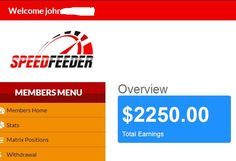 Look what members are already earning in few hours..... Don't sleep on this. http://www.speedfeeder.net/?helina84