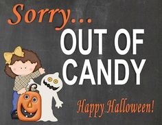 This Out of Candy Halloween Sign is super adorable! And it's a free printable! Will definitely be printing this one out.