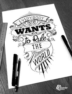 Everybody wants to rule the world :)