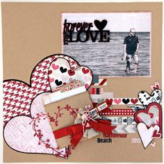 """Jan as In My Own Imagination using Urban Scrapbook and Fancy Pant's Love Notes paper collection,""""Forever My Love"""", Feb. 2013"""