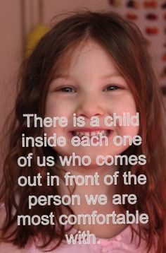 The child in me. Quote. Quotation