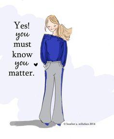 Yes You Matter Autumn Art for Women door RoseHillDesignStudio