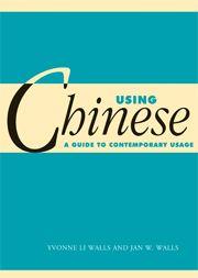 Cambridge Core - Asian Language and Linguistics - Using Chinese - by Yvonne Li Walls Cambridge Book, Books Online, Literature, Core, Ebooks, Chinese, Asian, Literatura, Asian Cat