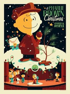 A Charlie Brown Christmas. A must watch every single Christmas.