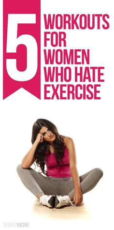 Really hate working out? These exercises are for you!