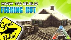 This video is a detailed tutorial for a small fishing Hut with a fishing area and picnic table This Ark build guide will walk you through the steps involved . Ark Survival Evolved Tips, Hunter's Prayer, Game Ark, Fish Hut, Wooden Ramp, Wooden Window Frames, Wooden Pillars, Minecraft Blueprints, Video Games