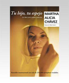 TU HIJO TU ESPEJO-Martha Alicia Chávez