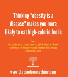 """Thinking """"obesity is a disease"""" makes you more likely to eat high-calorie foods."""