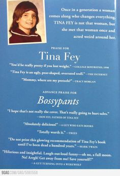 LOVE Tina Fey! The back cover of her book