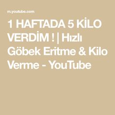 1 HAFTADA 5 KİLO VERDİM ! | Hızlı Göbek Eritme & Kilo Verme - YouTube Youtube, Recipes, Losing Weight, Recipies, Ripped Recipes, Youtubers, Cooking Recipes, Youtube Movies