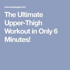 The Ultimate Upper-Thigh Workout in Only 6 Minutes! Workout Guide, Workout Videos, Band Workouts, Strengthen Wrists, Strength Bands, Yoga Fitness, Health Fitness, Resistance Band Exercises, Thigh Exercises