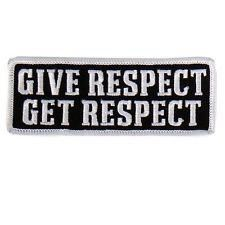 Give Respect Get Respect Patch IRON ON 4 inch MC BIKER PATCH - By Patch Squad