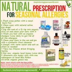 ☛ BY POPULAR DEMAND: A NATURAL AND POTENT PRESCRIPTION FOR SEASONAL ALLERGIES: PART II Follow these steps diligently and it will help tremendously.