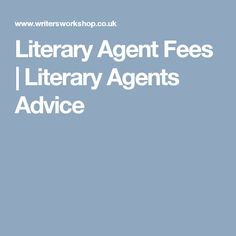 Literary Agent Fees | Literary Agents Advice