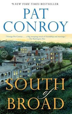 South of Broad by Pat Conroy ... a good book by any account, but particularly resonant if you've spent any time in Charleston.