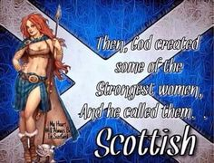 Scottish women and their descendants!