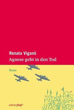 Agnese geht in den Tod: Roman von Renata Viganò http://www.amazon.de/dp/3942374463/ref=cm_sw_r_pi_dp_1dm-ub1DFTRR2