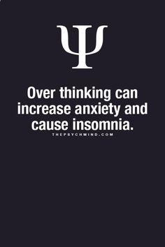 Insomnia... Anxiety...