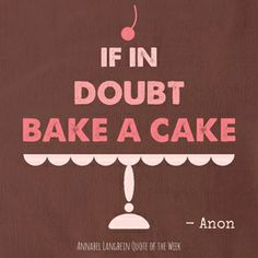 Especially if it's my Ultimate Chocolate Cake! If you haven't tried the recipe yet here it is http://www.annabel-langbein.com/recipes/the-ultimate-chocolate-cake/279/
