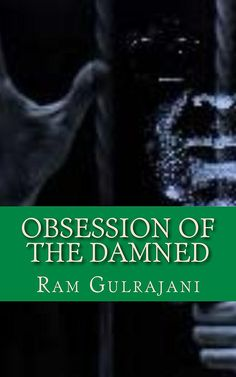 Obsession of the Damned: MDMBP II (Mental Dental (Murder by Proxy) Book 2)