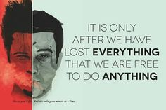 Loss of everything does not bring freedom! #FightClub
