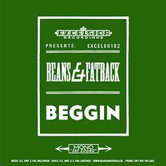 Beans & Fatback - Beggin