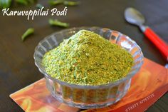 Spicy Curry leaves powder http://www.tastyappetite.net/2013/03/how-to-make-karuveppilai-podi-spicy.html#.UUFOqqy86ek