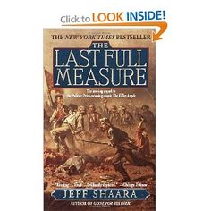 With a story line that includes Joshua Chamberlain, my Civil War favorite, this book was packed with details and all the drama of war.