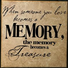 Someone You Love Memory Treasure Vinyl Wall Decal Sympathy Quote
