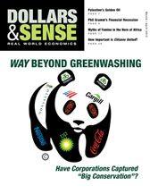 "Way Beyond Greenwashing Have Corporations Captured ""Big Conservation""?"