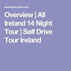 Overview   All Ireland 14 Night Tour   Self Drive Tour Ireland