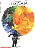 Book, I See a Song by Eric Carle & activities